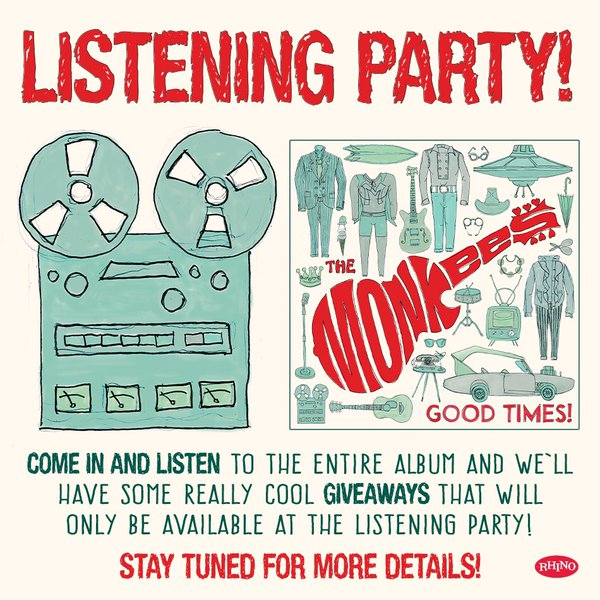 Monkees Good Times listening party