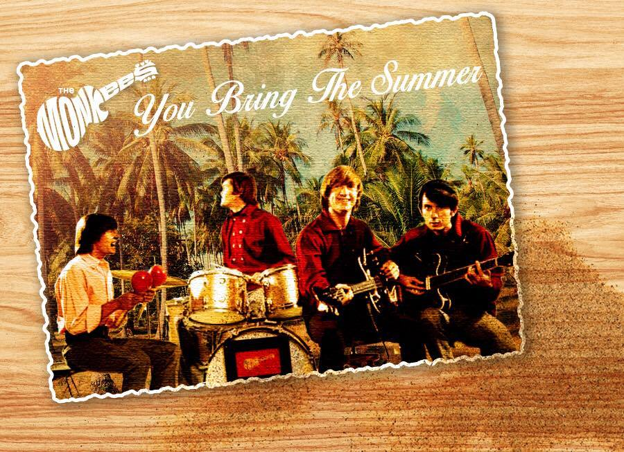 Monkees You Bring the Summer