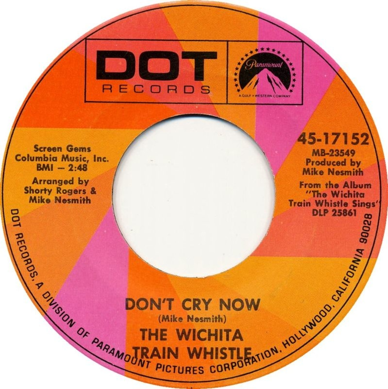 Wichita Train Nesmith Don't Cry Now 45 single