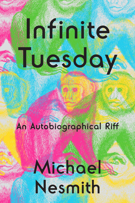 Michael Nesmith book Infinite Tuesday