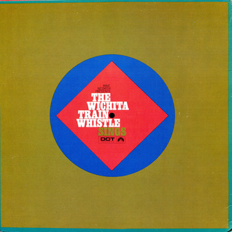Wichita Train Whistle Sings inner sleeve