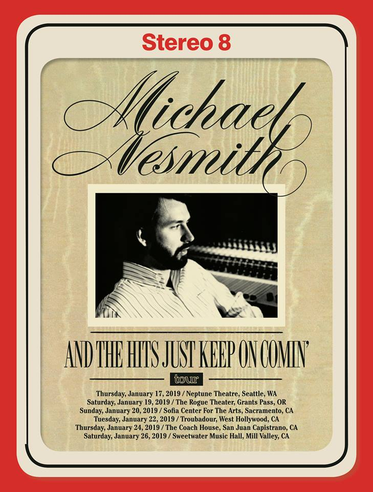 Michael Nesmith And The Hits Just Keep On Comin Tour 2019