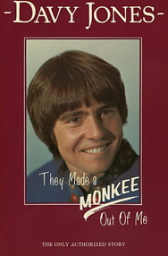 Davy Jones They Made a Monkee Out Of Me