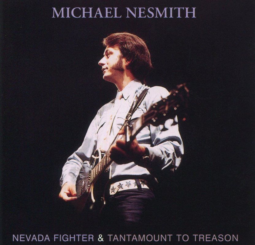Michael Nesmith Nevada Fighter Tantamount CD