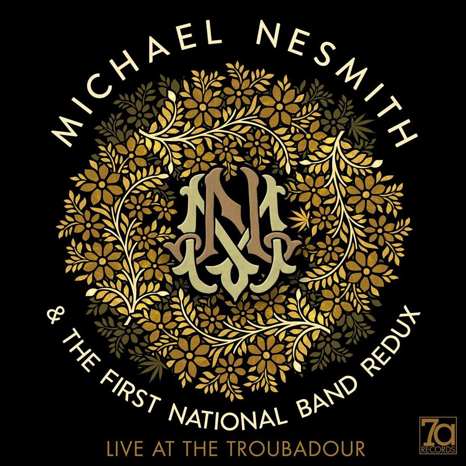 Nesmith First National Band Redux Live Album Troubadour