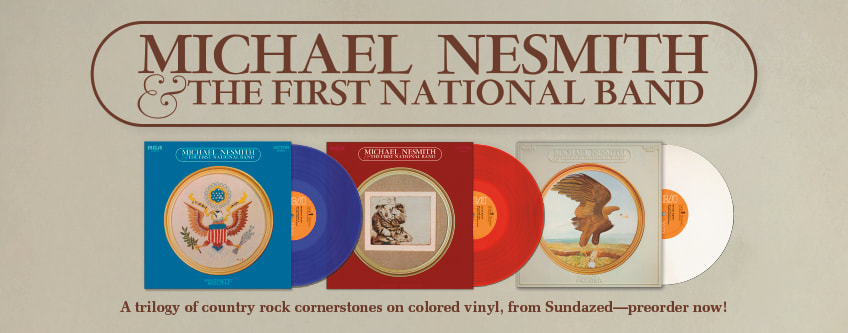 Michael Nesmith First National Band trilogy