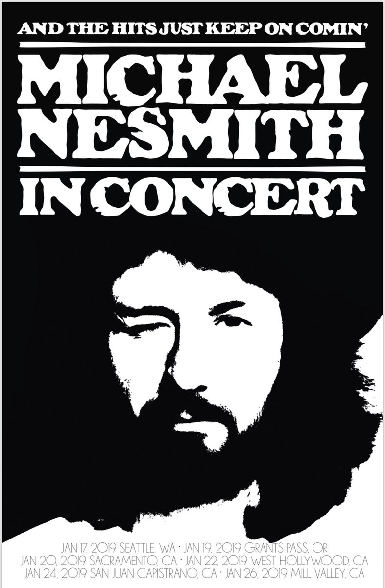 Michael Nesmith And The Hits Just Keep On Comin tour