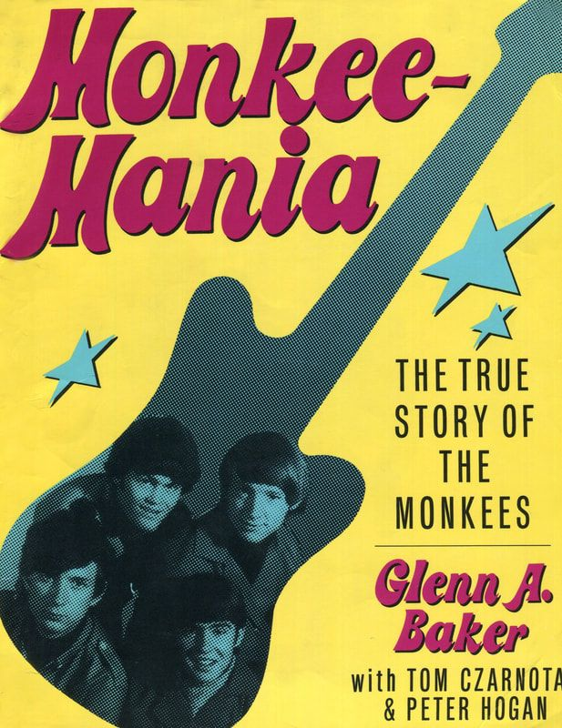 Monkeemania The True Story of The Monkees book Baker
